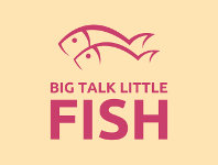 Big Talk Little Fish Logo
